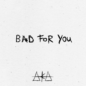 Bad For You [SINGLE ARTWORK] (1)