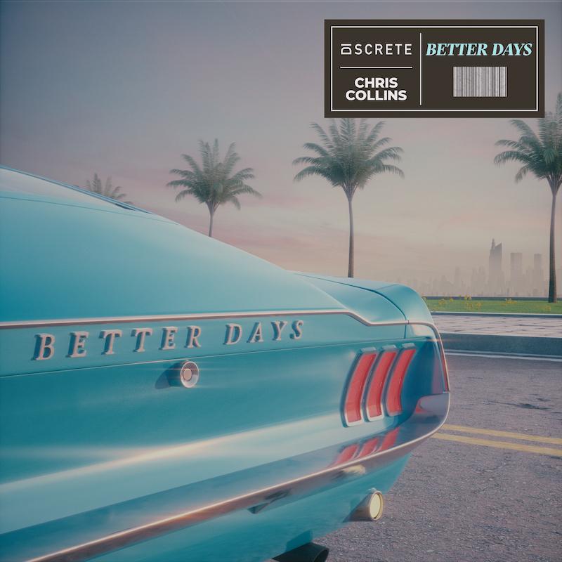 Discrete, Chris Collins - Better Days (Coverart) copy